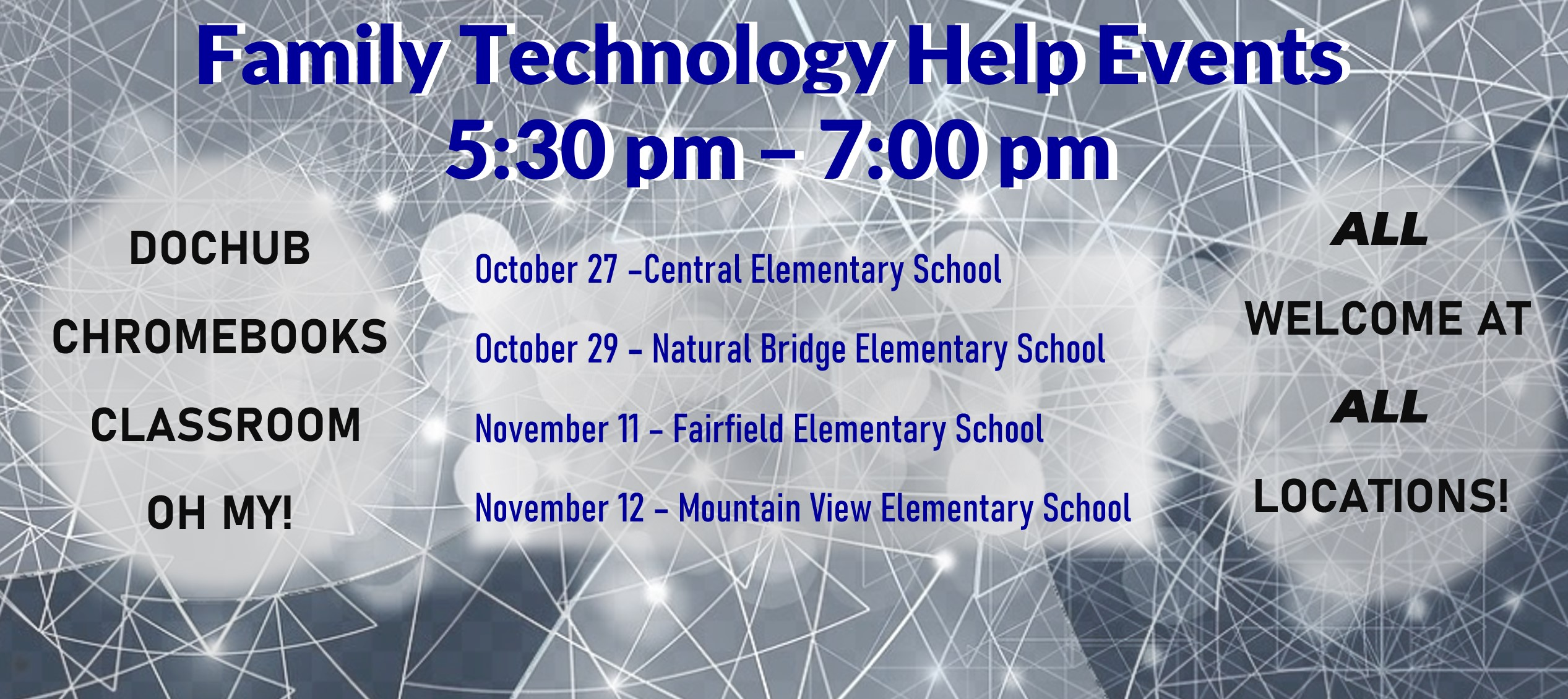 Family Tech Help Event 10/27 at CES, 10/29 at NBES, 11/11 at FES, 11/12 at MVES